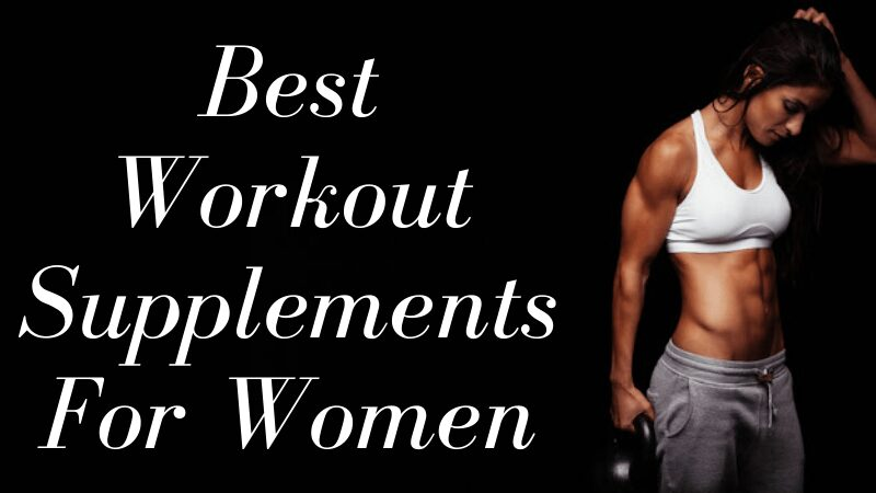 Best Legal Steroids & Workout Supplements For Women